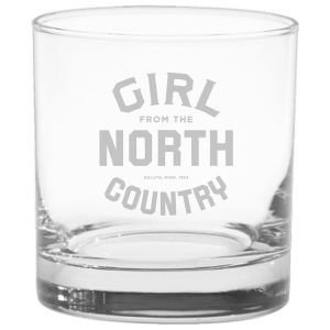 Girl from the North Country Whiskey Glass Set